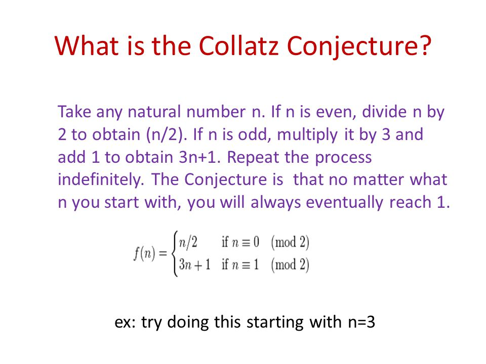 What is the Collatz Conjecture