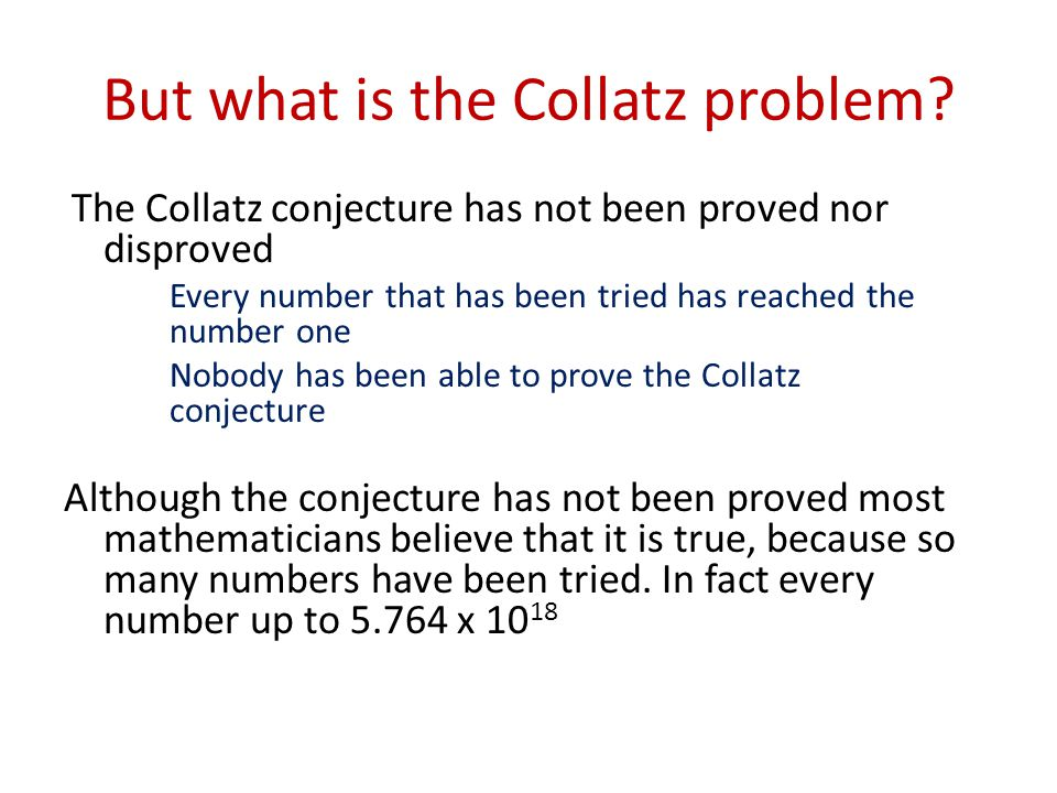 But what is the Collatz problem