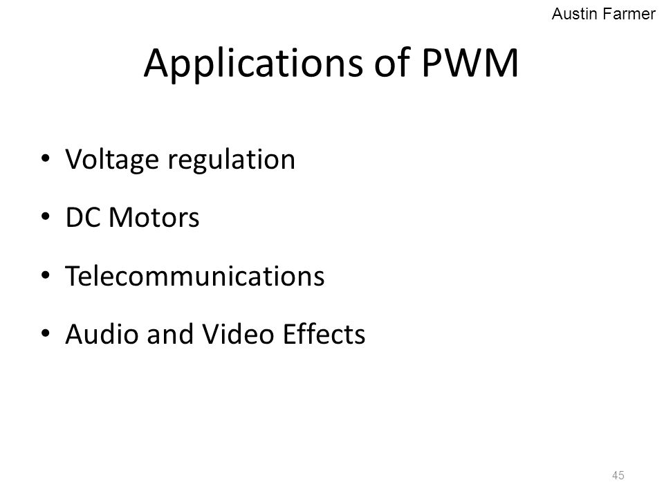 Applications of PWM Voltage regulation DC Motors Telecommunications