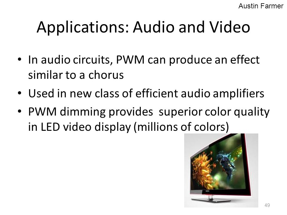 Applications: Audio and Video