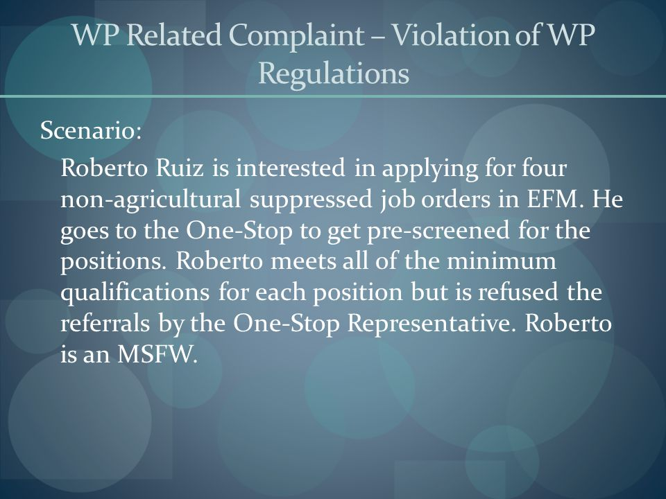 WP Related Complaint – Violation of WP Regulations