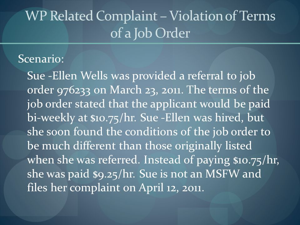 WP Related Complaint – Violation of Terms of a Job Order