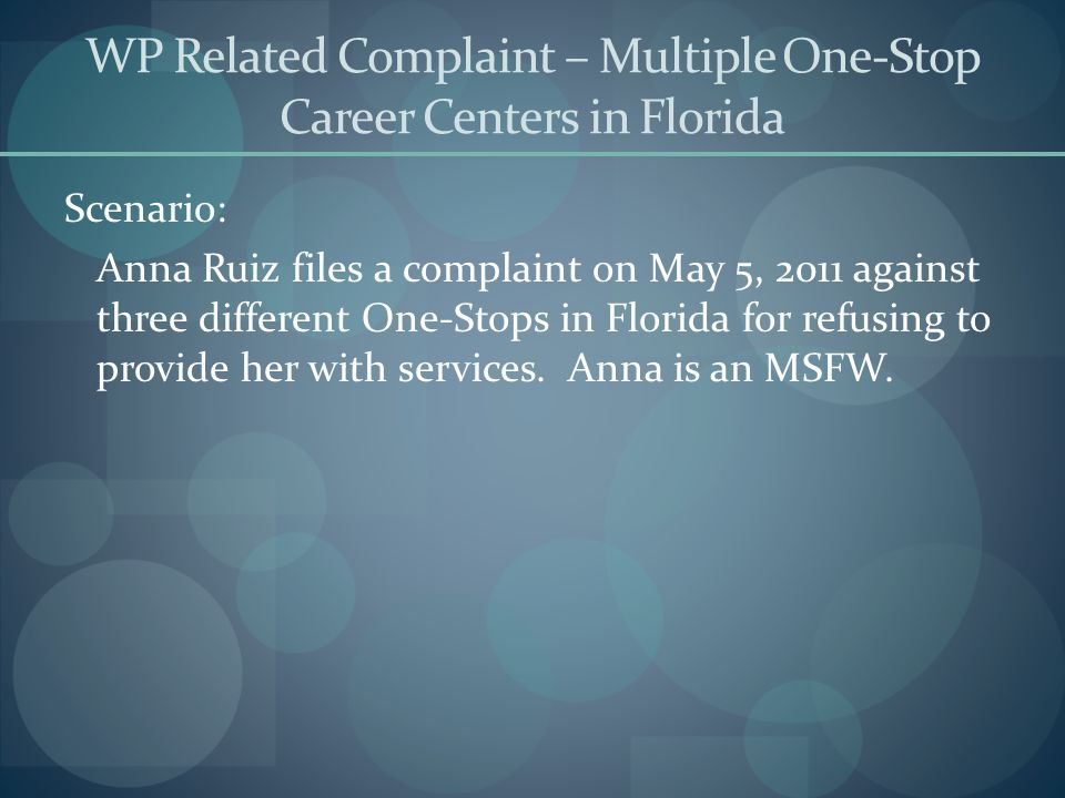 WP Related Complaint – Multiple One-Stop Career Centers in Florida