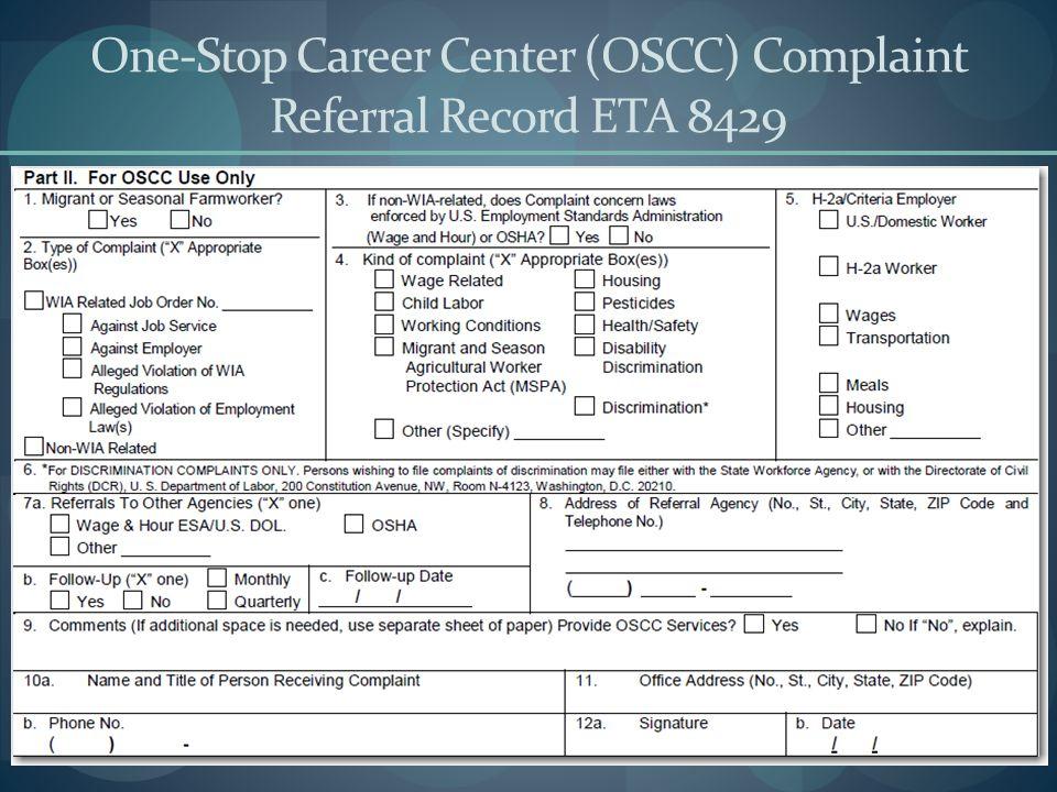 One-Stop Career Center (OSCC) Complaint Referral Record ETA 8429