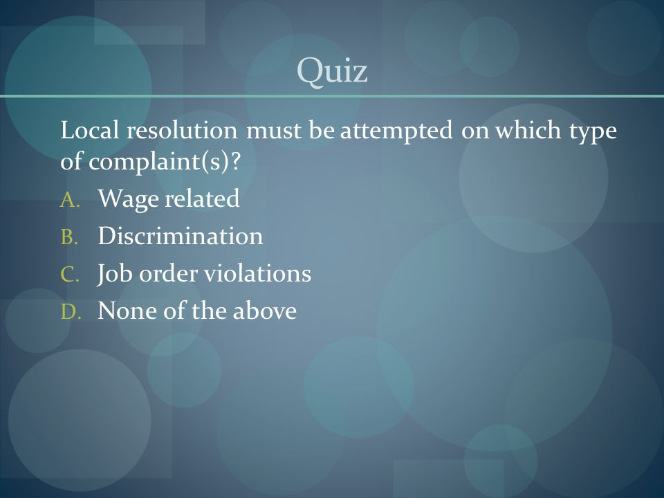 Quiz Local resolution must be attempted on which type of complaint(s)