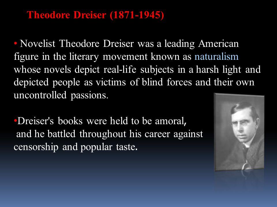 Theodore Dreiser (1871-1945)