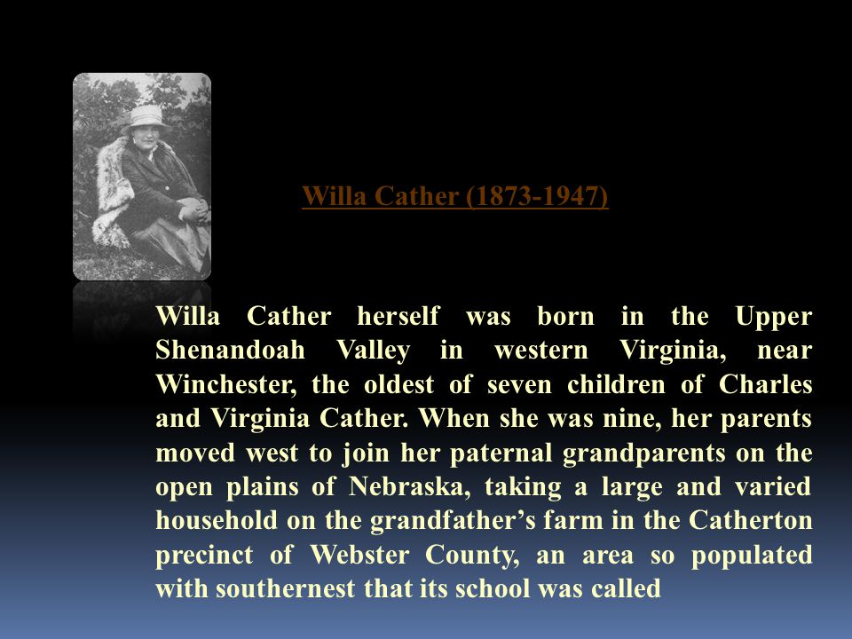 Willa Cather (1873-1947)