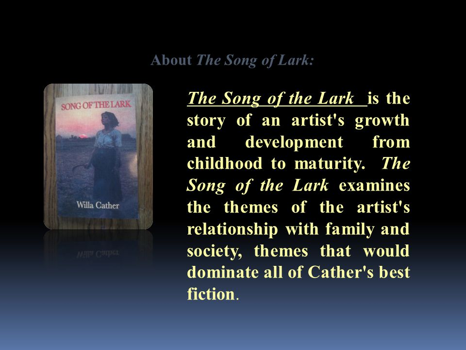 About The Song of Lark: