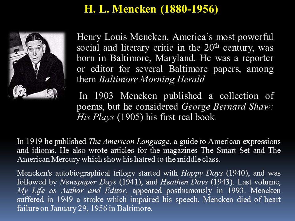 H. L. Mencken (1880-1956)