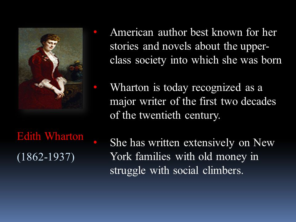 American author best known for her stories and novels about the upper-class society into which she was born