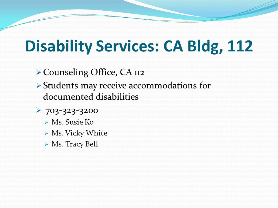 Disability Services: CA Bldg, 112