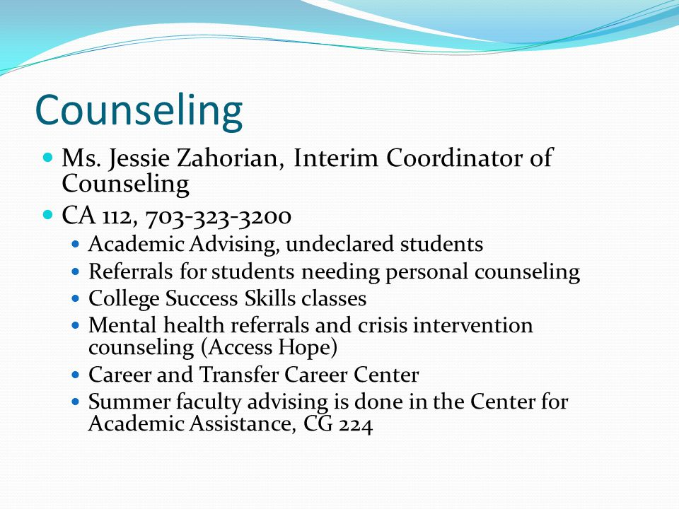 Counseling Ms. Jessie Zahorian, Interim Coordinator of Counseling