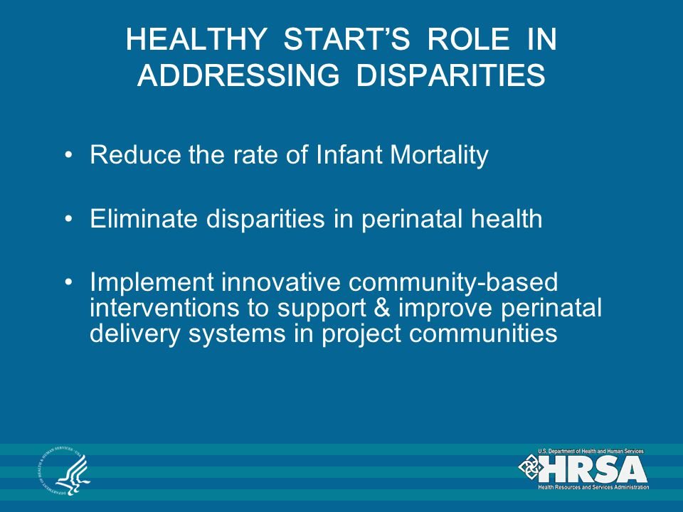 HEALTHY START'S ROLE IN ADDRESSING DISPARITIES