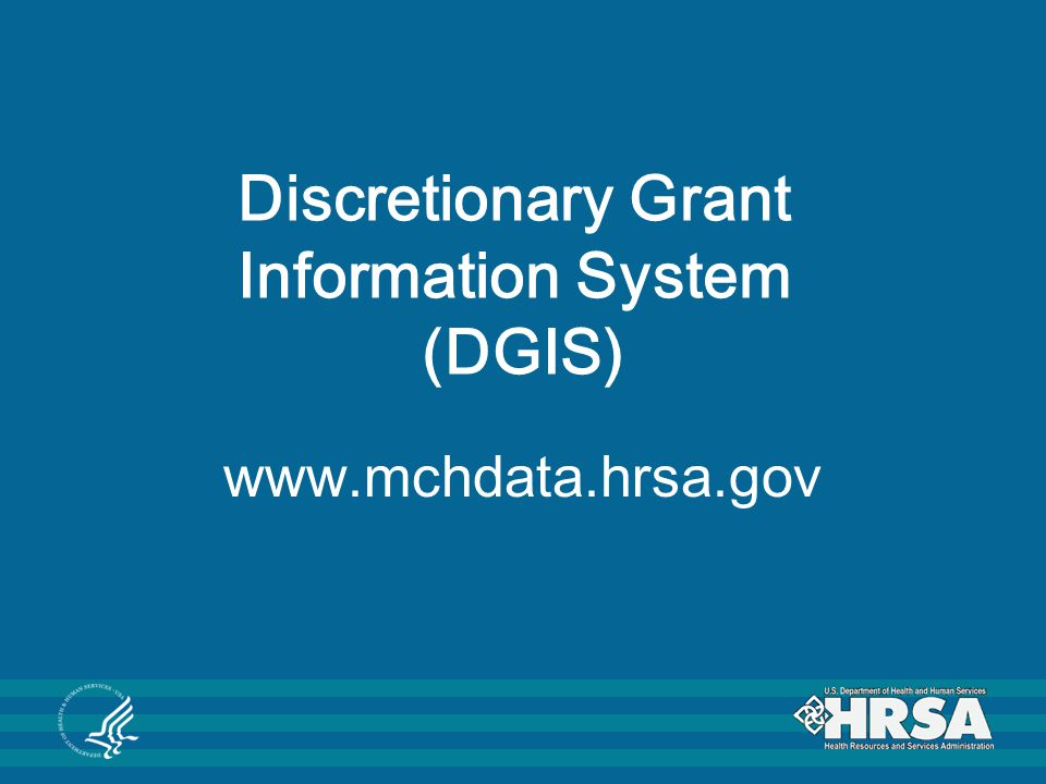 Discretionary Grant Information System (DGIS)