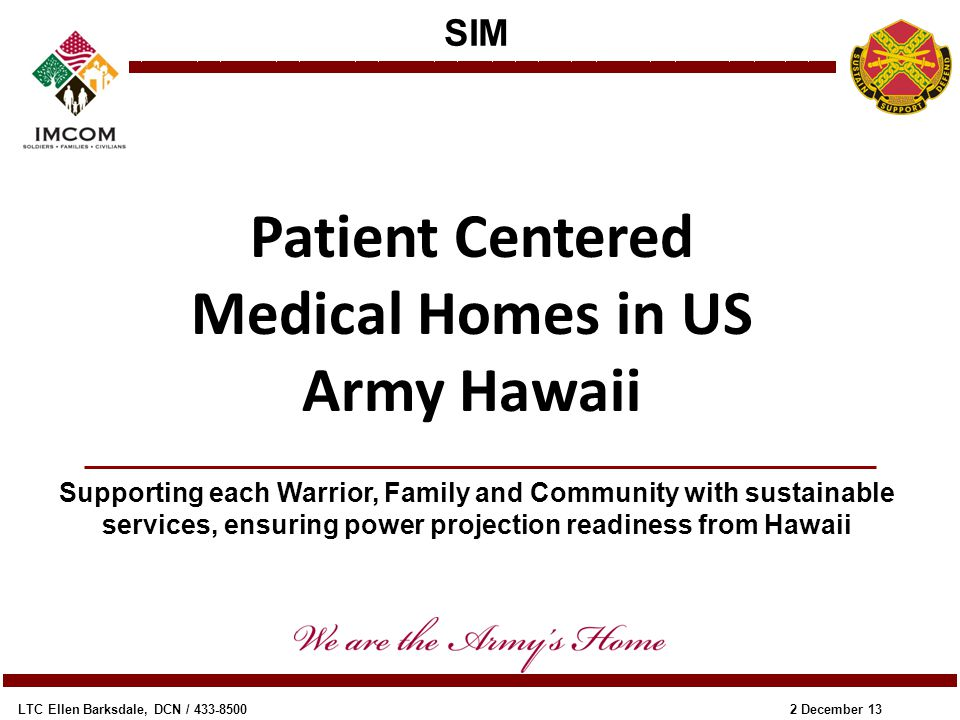Patient Centered Medical Homes in US Army Hawaii