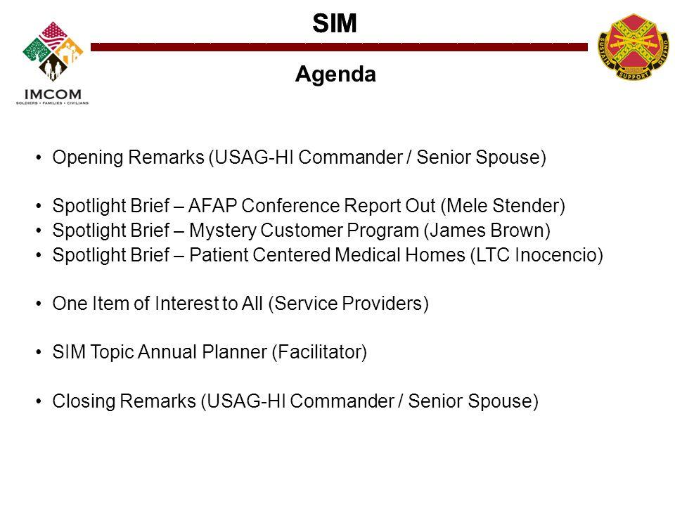 SIM Agenda Opening Remarks (USAG-HI Commander / Senior Spouse)