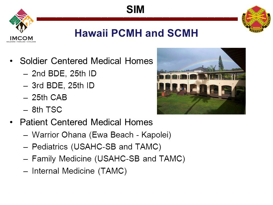 Hawaii PCMH and SCMH Soldier Centered Medical Homes