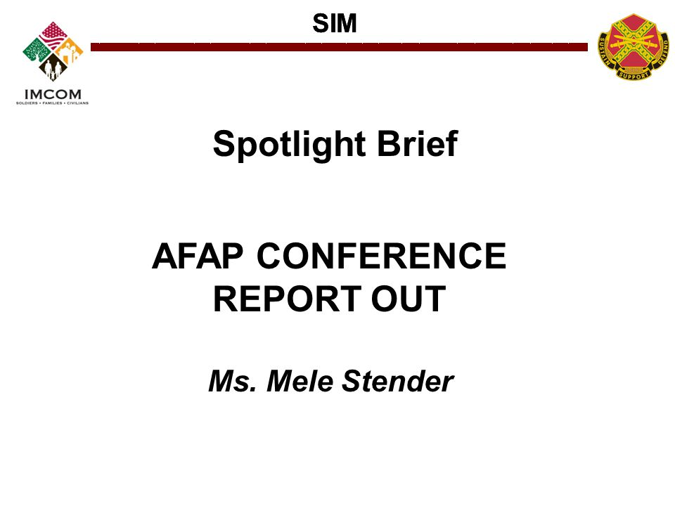 Spotlight Brief AFAP CONFERENCE REPORT OUT