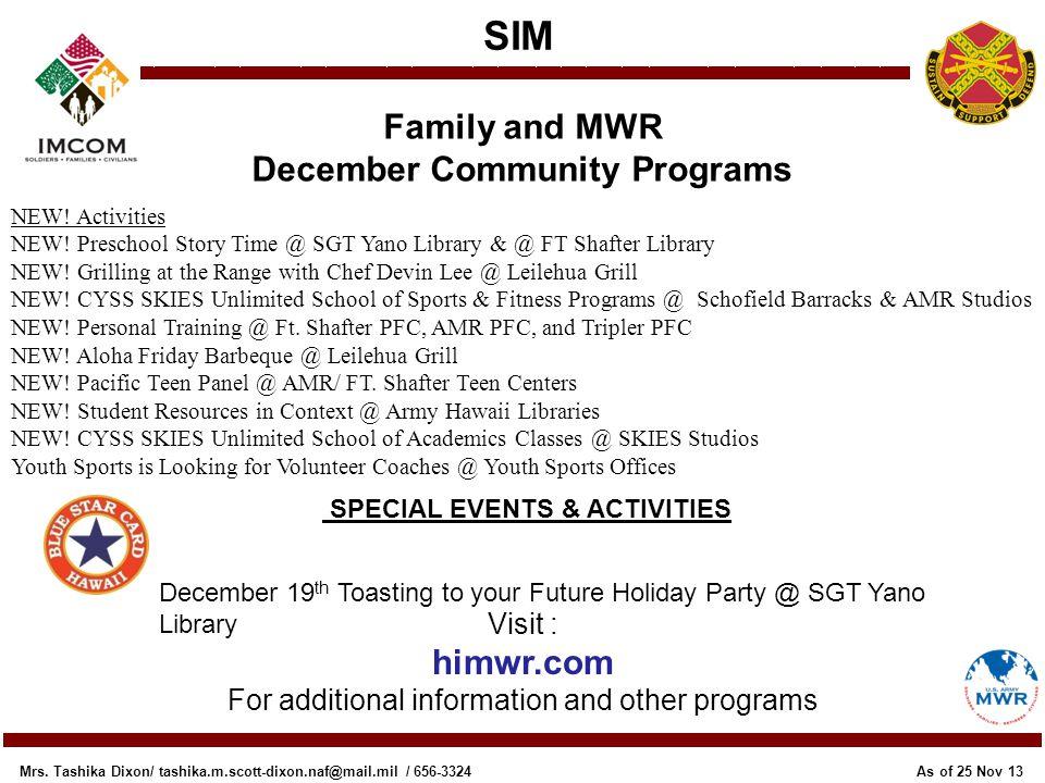 December Community Programs SPECIAL EVENTS & ACTIVITIES
