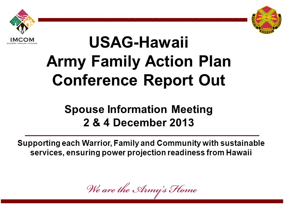 USAG-Hawaii Army Family Action Plan Conference Report Out