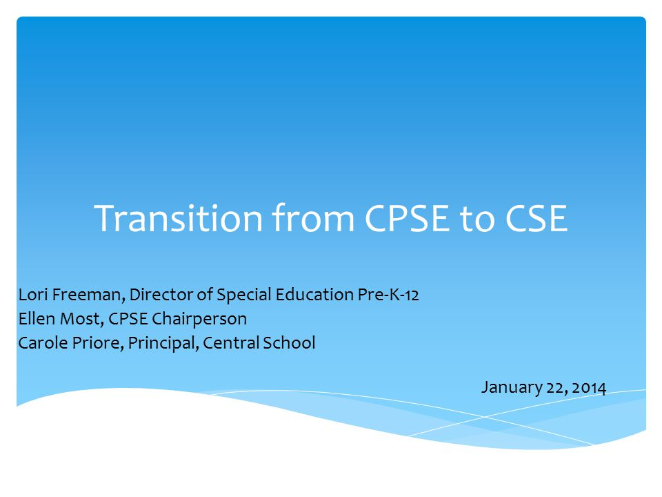 Transition from CPSE to CSE
