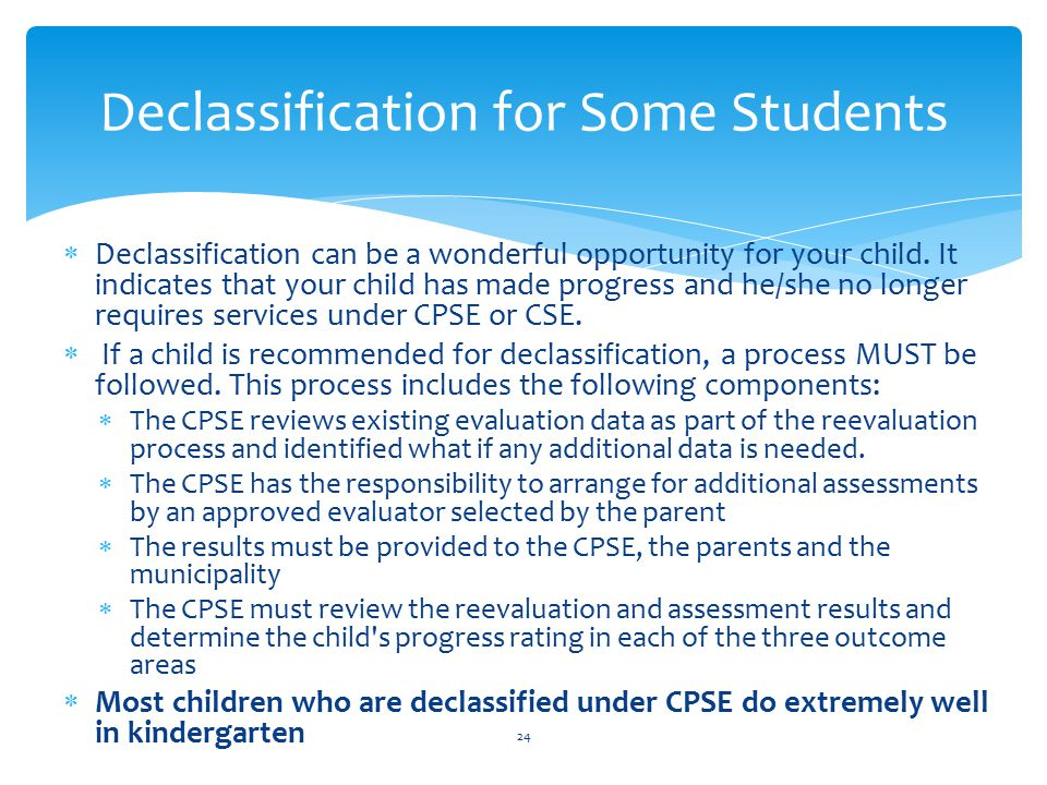 Declassification for Some Students