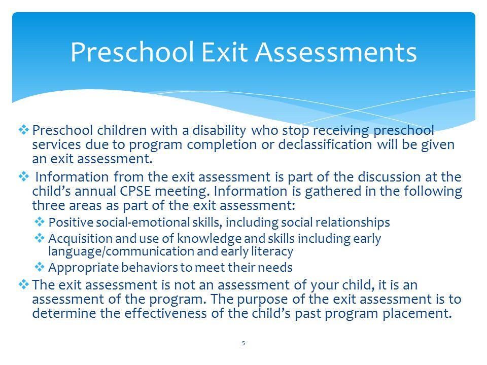 Preschool Exit Assessments