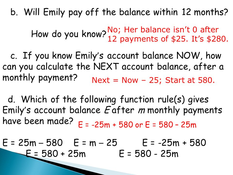 b. Will Emily pay off the balance within 12 months How do you know