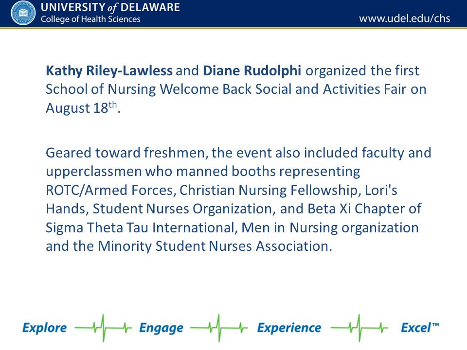 Kathy Riley-Lawless and Diane Rudolphi organized the first School of Nursing Welcome Back Social and Activities Fair on August 18th.