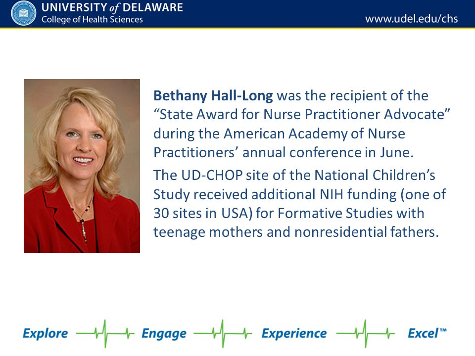 Bethany Hall-Long was the recipient of the State Award for Nurse Practitioner Advocate during the American Academy of Nurse Practitioners' annual conference in June.