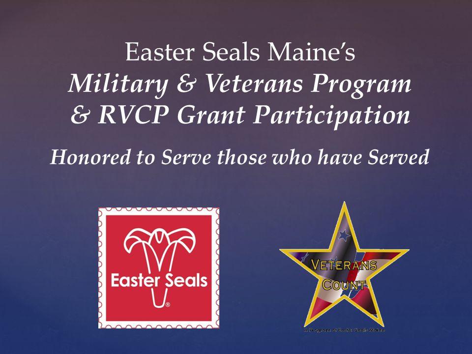 Military & Veterans Program & RVCP Grant Participation