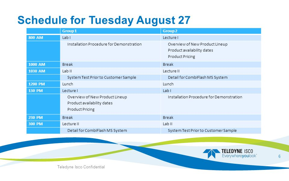 Schedule for Tuesday August 27