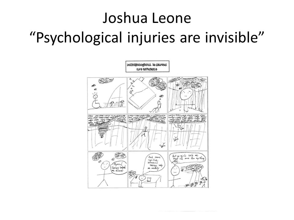 Joshua Leone Psychological injuries are invisible
