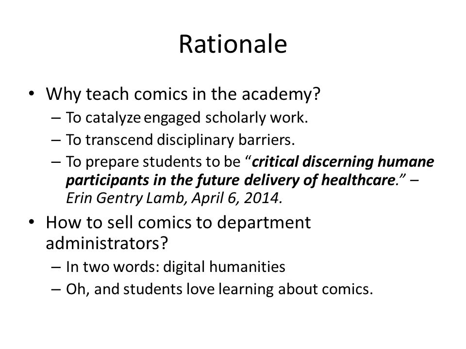 Rationale Why teach comics in the academy