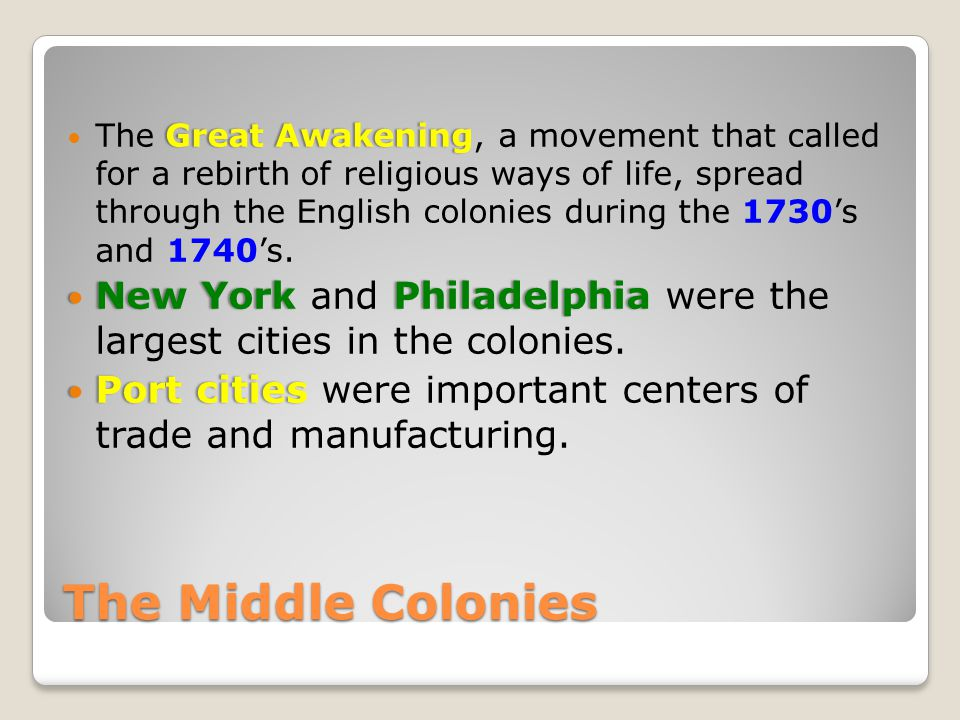 The Great Awakening, a movement that called for a rebirth of religious ways of life, spread through the English colonies during the 1730's and 1740's.