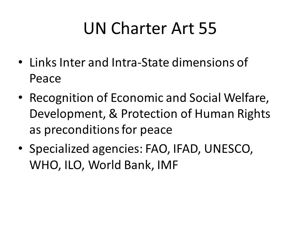 UN Charter Art 55 Links Inter and Intra-State dimensions of Peace