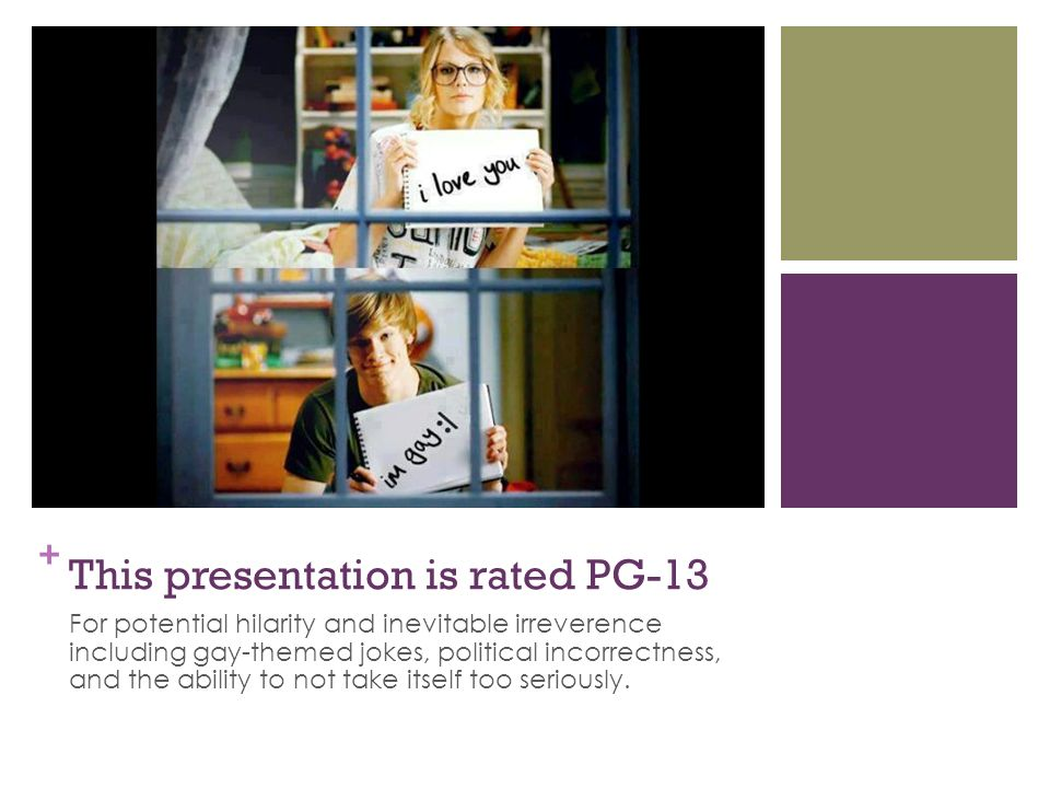 This presentation is rated PG-13