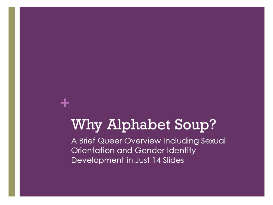 Why Alphabet Soup.