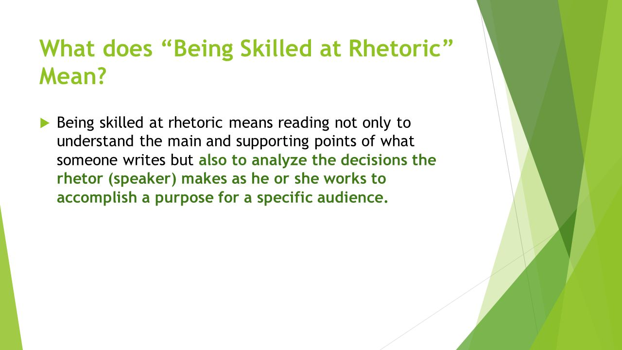 What does Being Skilled at Rhetoric Mean