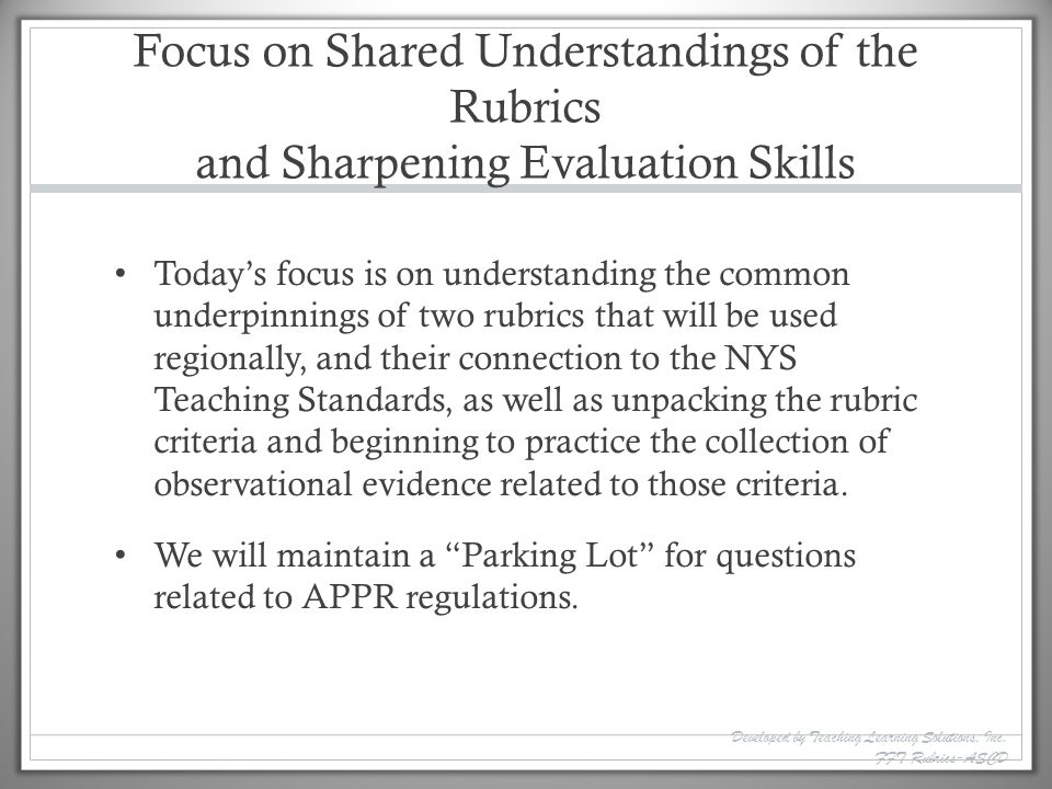 Focus on Shared Understandings of the Rubrics and Sharpening Evaluation Skills