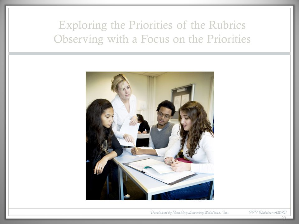 Exploring the Priorities of the Rubrics Observing with a Focus on the Priorities