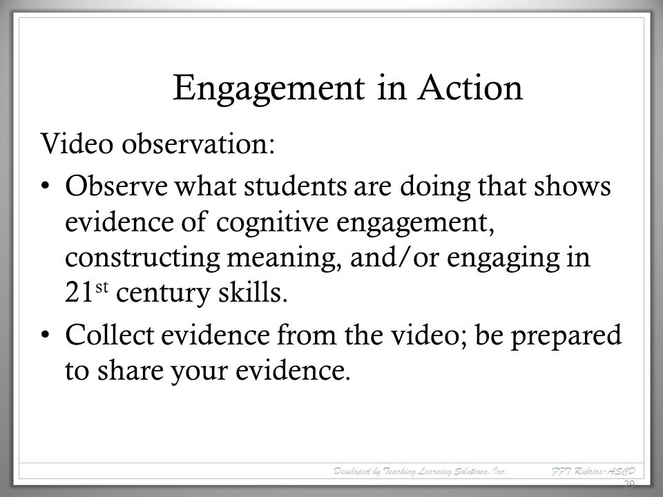 Engagement in Action Video observation: