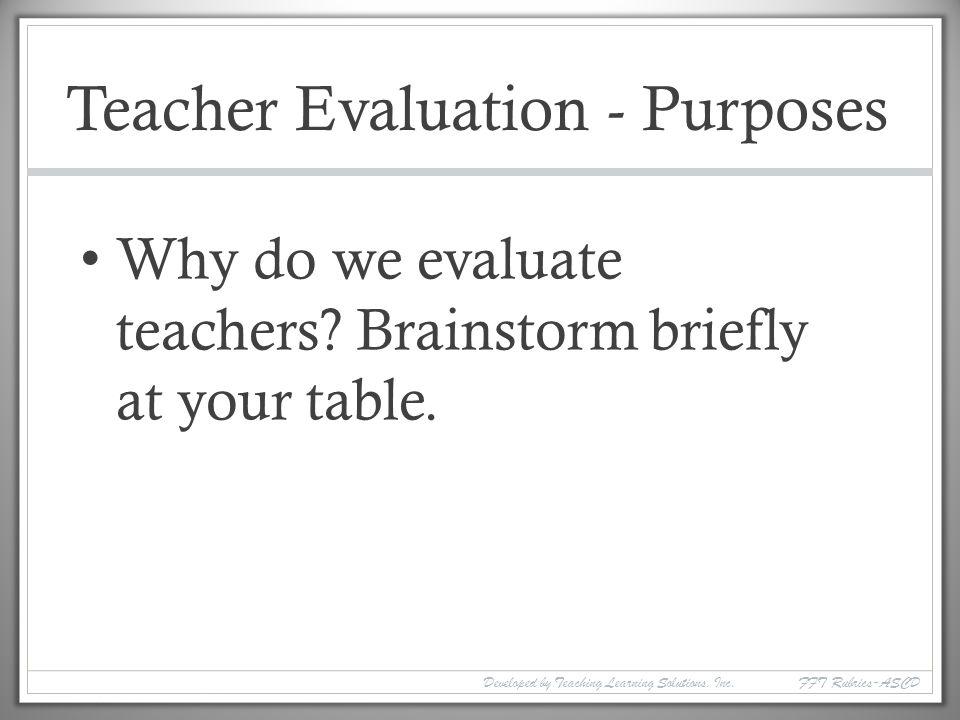 Teacher Evaluation - Purposes