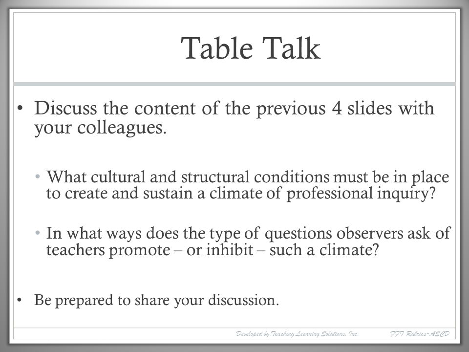 Table Talk Discuss the content of the previous 4 slides with your colleagues.