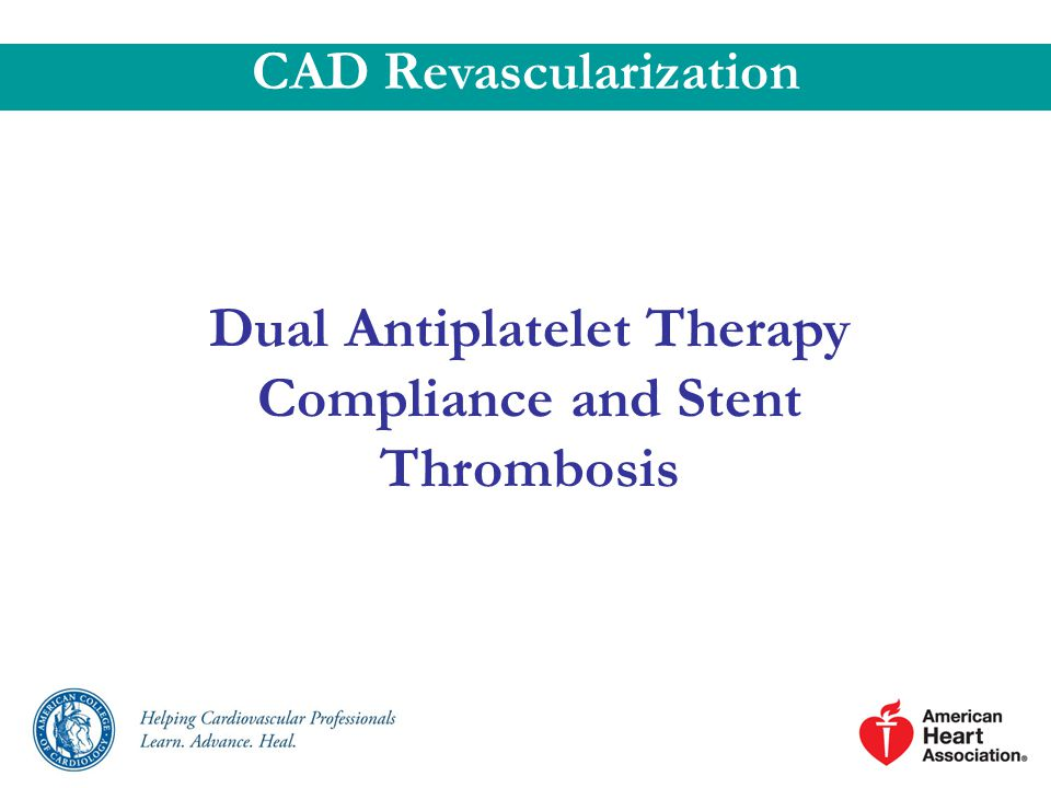 Dual Antiplatelet Therapy Compliance and Stent Thrombosis