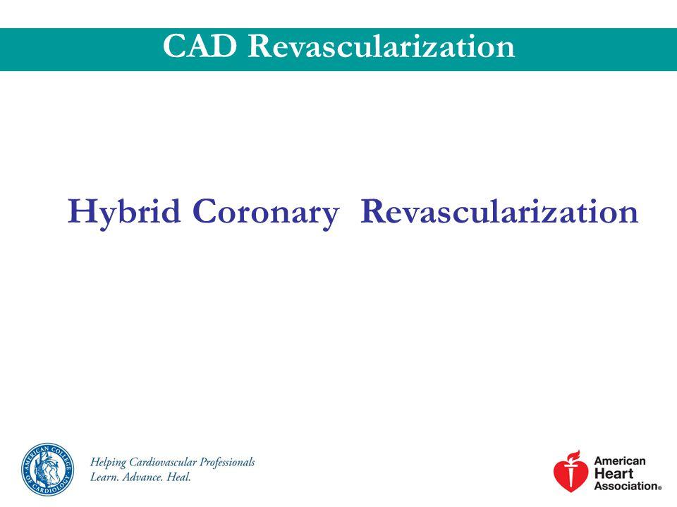CAD Revascularization Hybrid Coronary Revascularization