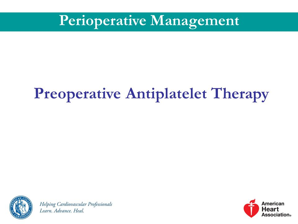 Perioperative Management Preoperative Antiplatelet Therapy