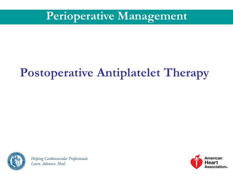 Perioperative Management Postoperative Antiplatelet Therapy