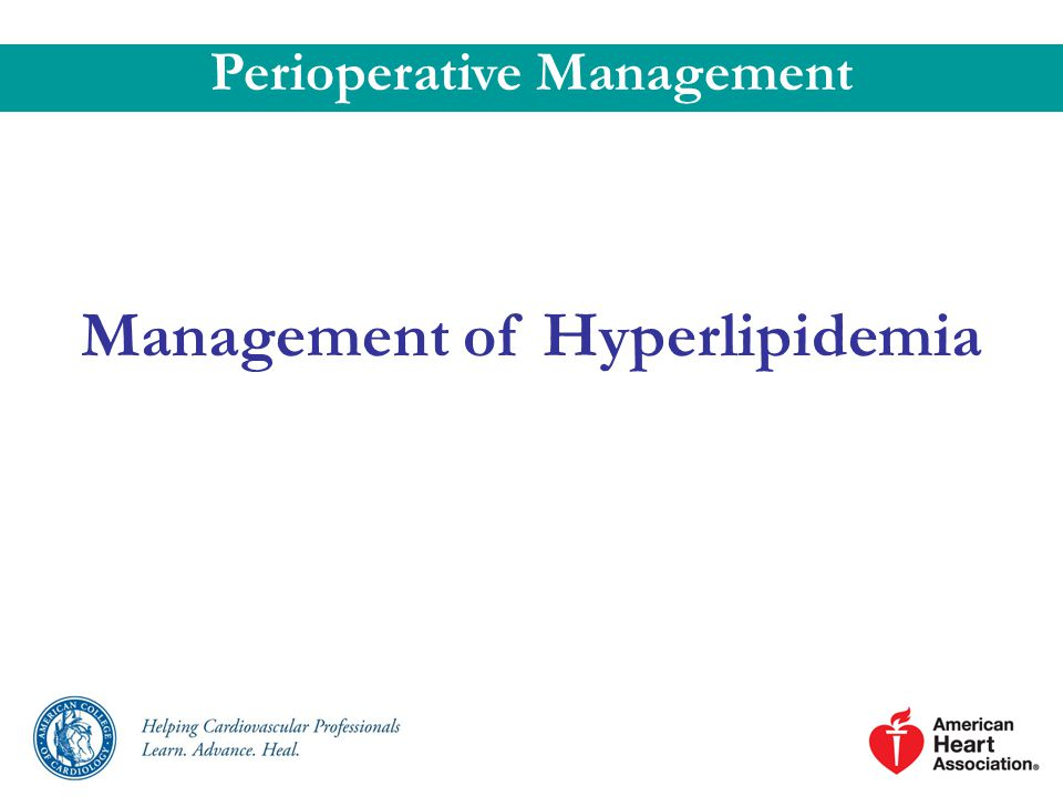 Perioperative Management Management of Hyperlipidemia