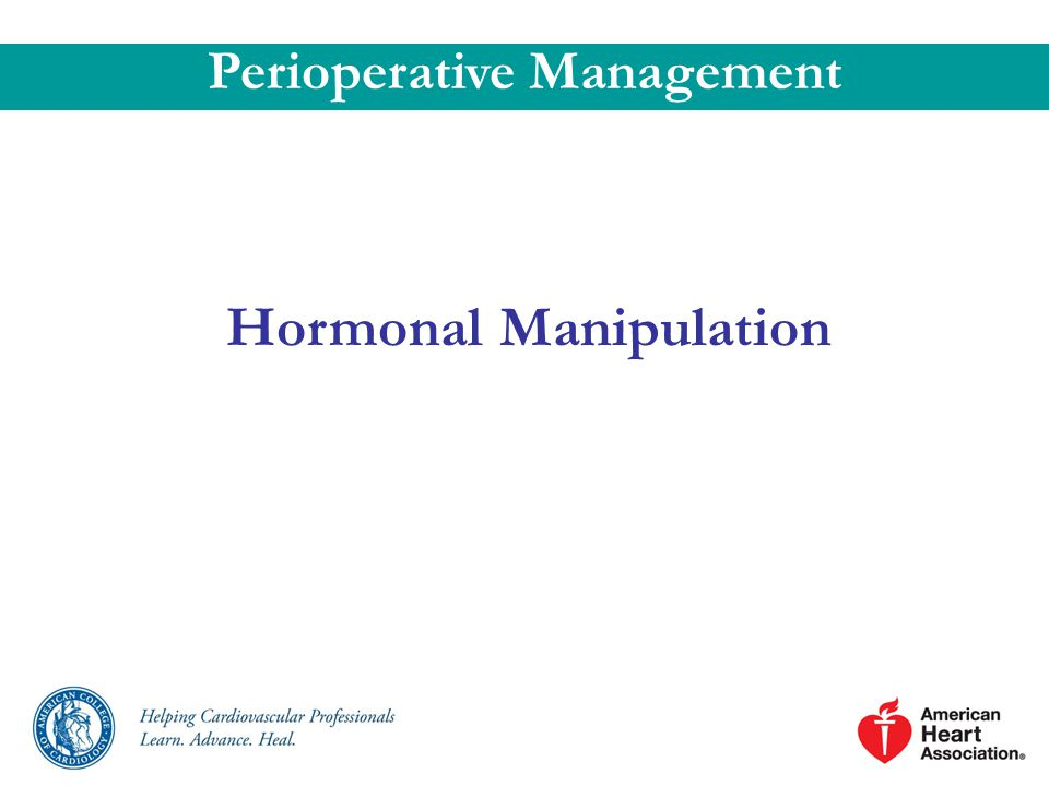 Perioperative Management Hormonal Manipulation